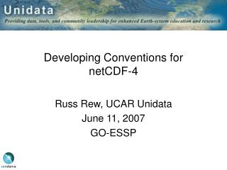 Developing Conventions for netCDF-4