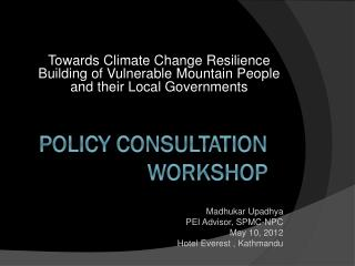 Policy consultation workshop