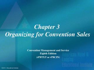 Chapter 3  Organizing for Convention Sales