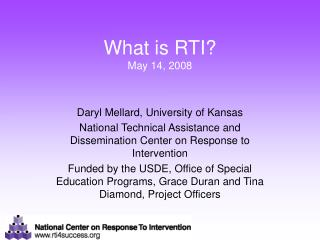 What is RTI? May 14, 2008