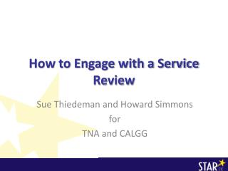 How to Engage with a Service Review