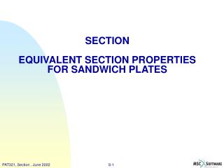 SECTION  EQUIVALENT SECTION PROPERTIES FOR SANDWICH PLATES