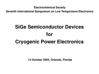 SiGe Semiconductor Devices for Cryogenic Power Electronics