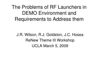 The Problems of RF Launchers in DEMO Environment and Requirements to Address them