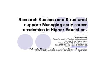 Research Success and Structured support: Managing early career academics in Higher Education.