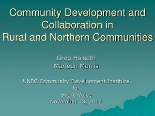 Community Development and Collaboration in   Rural and Northern Communities