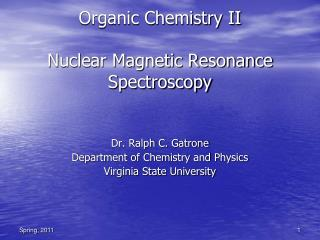 Organic Chemistry II Nuclear Magnetic Resonance Spectroscopy