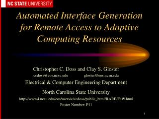 Automated Interface Generation for Remote Access to Adaptive Computing Resources
