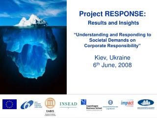 "Project RESPONSE: Results and Insights ""Understanding and Responding to Societal Demands on"