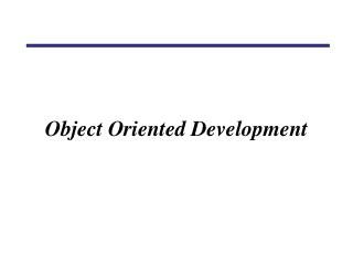 Object Oriented Development
