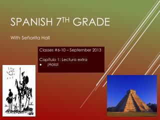 SPANISH 7 th grade