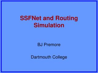 SSFNet and Routing Simulation