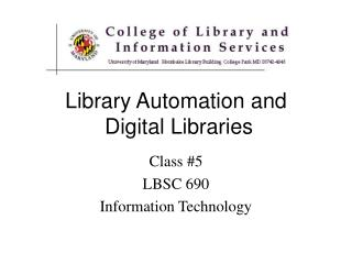 Library Automation and  Digital Libraries