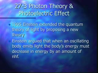 27-3 Photon Theory & Photoelectric Effect