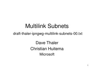 Multilink Subnets draft-thaler-ipngwg-multilink-subnets-00.txt
