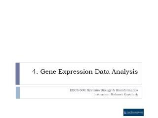 4. Gene Expression Data Analysis