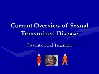 Current Overview of Sexual Transmitted Disease