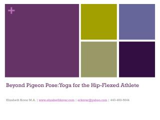 Beyond Pigeon  Pose:Yoga  for the Hip-Flexed Athlete