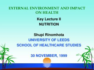 EXTERNAL ENVIRONMENT AND IMPACT  ON HEALTH