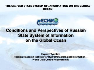 THE UNIFIED STATE SYSTEM OF INFORMATION ON THE GLOBAL OCEAN