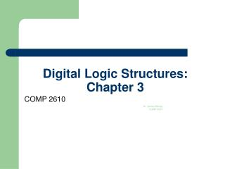 Digital Logic Structures:  Chapter 3