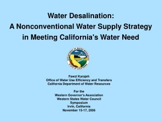 Water Desalination:  A Nonconventional Water Supply Strategy in Meeting California's Water Need