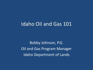 Idaho Oil and Gas 101
