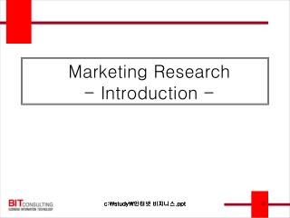Marketing Research - Introduction -