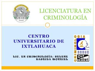 LICENCIATURA EN CRIMINOLOGÍA