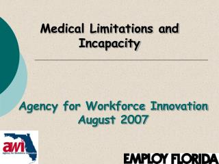 Agency for Workforce Innovation August 2007