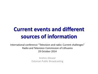 Current events and different sources of information