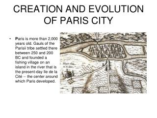 CREATION AND EVOLUTION OF PARIS CITY