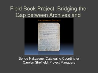 Field Book Project: Bridging the Gap between Archives and
