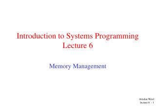Introduction to Systems Programming  Lecture 6