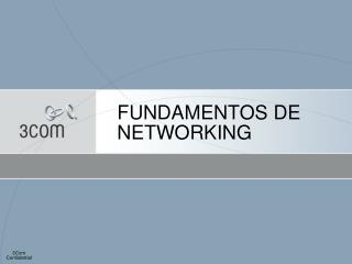 FUNDAMENTOS DE NETWORKING