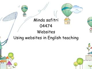 Minda safitri 04474 Websites Using websites in  English teaching