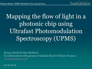 Mapping the flow of light in a photonic chip  using Ultrafast  Photomodulation Spectroscopy (UPMS)
