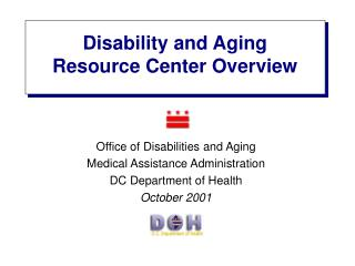 Disability and Aging Resource Center Overview