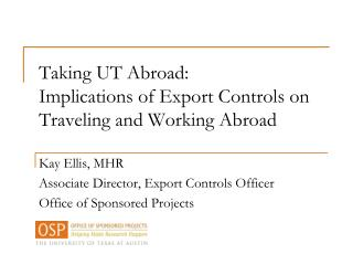 Taking UT Abroad: Implications of Export Controls on Traveling and Working Abroad