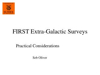 FIRST Extra-Galactic Surveys
