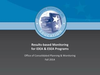 Results-based Monitoring for IDEA & ESEA Programs