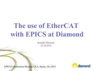 The use of  EtherCAT with EPICS at Diamond