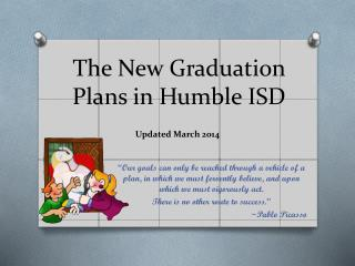The New Graduation Plans in Humble ISD