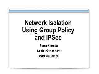 Network Isolation Using Group Policy and IPSec