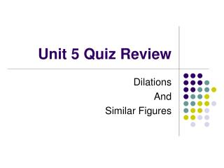 Unit 5 Quiz Review