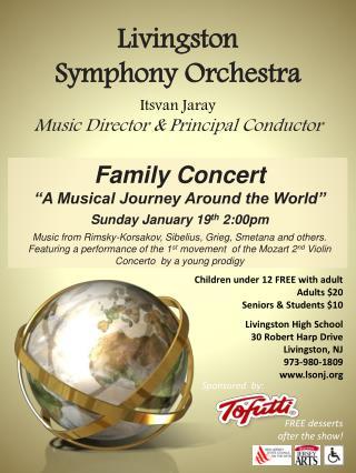 Livingston Symphony Orchestra Itsvan Jaray Music Director & Principal Conductor
