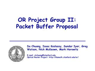 OR Project Group II: Packet Buffer Proposal
