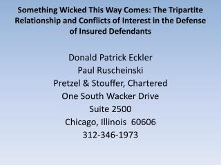 Donald Patrick Eckler Paul Ruscheinski Pretzel & Stouffer, Chartered One South Wacker Drive