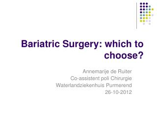 Bariatric Surgery: which to choose?