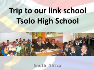 Trip to our link school Tsolo High School